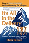 It's All in the Delivery: How to Move...