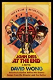 img - for John Dies at the End by Wong, David Media Tie-In Edition (12/24/2012) book / textbook / text book