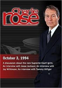 Charlie Rose with Burt Neuborne & Robert Giuffra; Reverend Jesse Jackson; Jay Wilkinson; Tommy Hilfiger (October 3, 1994 )