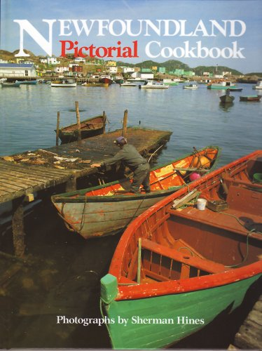Newfoundland Pictorial Cook Book by Al Clouston