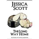 The Long Way Home: One Mom's Journey Home From War ~ Jessica Scott
