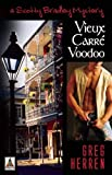 Vieux Carre Voodoo (Scotty Bradley Series)