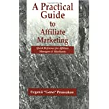 A Practical Guide to Affiliate Marketing: Quick Reference for Affiliate Managers & Merchants ~ Evgenii Prussakov