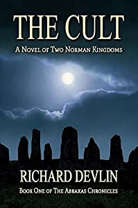 The Cult: A Novel Of Two Norman Kingdoms by Richard Devlin ebook deal