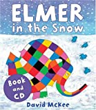 David McKee Elmer in the Snow (Elmer) (Book and CD)