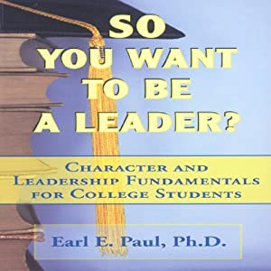 So You Want to Be a Leader? Audiobook