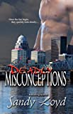 img - for Deadly Misconceptions (Deadly Series Book 1) book / textbook / text book