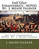 img - for The Lost Stradivarius . NOVEL By: J. Meade Falkner book / textbook / text book
