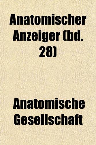 Anatomischer Anzeiger (bd. 28)