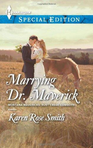 Image of Marrying Dr. Maverick (Harlequin Special Edition\Montana Mavericks: Rust Creek Cowboys)