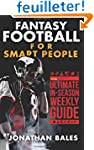 Fantasy Football for Smart People: Th...