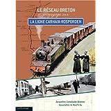 Le réseau Breton en voyage sur la ligne Carhaix-Rosporden