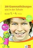 200 Grammatikübungen wie in der Schule. Deutsch 1.-4. Klasse