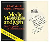 img - for Media, messages, and men; new perspectives in communicati book / textbook / text book
