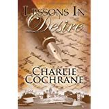 Lessons in Desireby Charlie Cochrane
