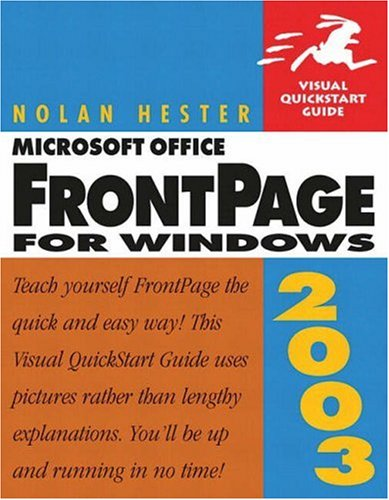 Microsoft Office FrontPage 2003 for Windows: Visual QuickStart Guide