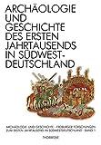 img - for Archaologie Und Geschichte Des Ersten Jahrtausends in Sudwestdeutschland (German Edition) book / textbook / text book