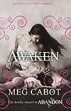 Meg Cabot Abandon: Awaken