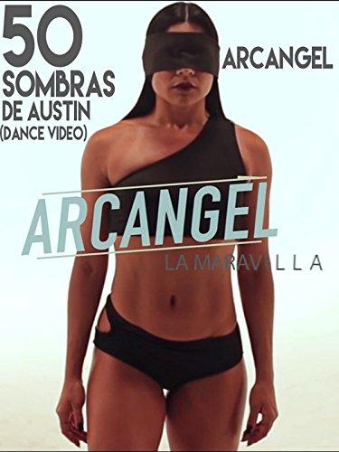 50 Sombras de Austin (Dance Video)