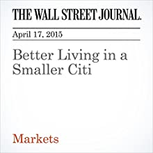 Better Living in a Smaller Citi (       UNABRIDGED) by David Reilly Narrated by Ken Borgers