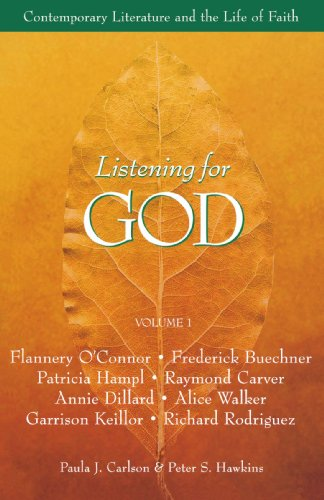 Listening for God, Vol 1: Contemporary Literature and the Life of Faith