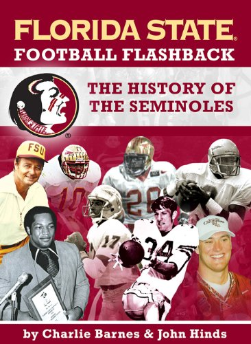 Florida State Football Flashback: The History of the Seminoles