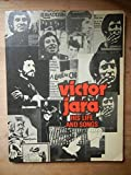 Victor Jara: His Life and Songs (0241895200) by Jara, Joan