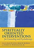 Spiritually oriented interventions for counseling and psychotherapy /