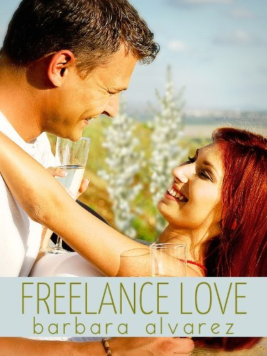 Amazon.com: Freelance Love eBook: Barbara Alvarez: Kindle Store