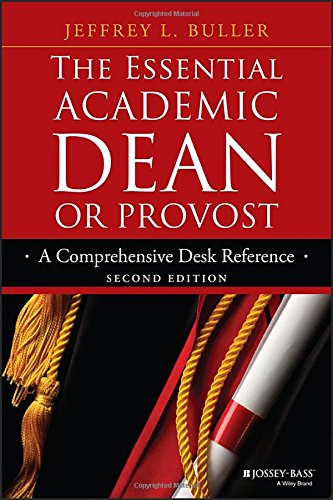 the-essential-academic-dean-or-provost-a-comprehensive-desk-reference-jossey-bass-resources-for-depa