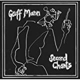 Second Chants by Geoff Mann (1900-01-01)