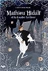 Mathieu Hidalf et la foudre fantôme par Mauri
