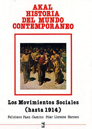 Los movimientos sociales (hasta 1914) (Historia del mundo contemporáneo)