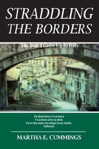 Straddling the Borders: The Year I Grew Up In Italy