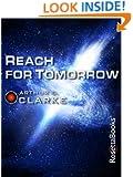 Reach for Tomorrow (Arthur C. Clarke Collection: Short Stories)
