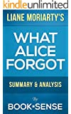 What Alice Forgot: by Liane Moriarty | Summary & Analysis