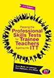 Passing the Professional Skills Tests for Trainee Teachers and Getting into ITT