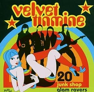 Velvet Tinmine - 2 Junk Shop Glam Ravers