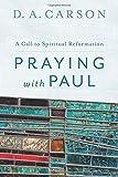 Praying with Paul, 2nd ed.