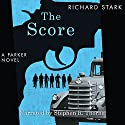 The Score Audiobook by Richard Stark Narrated by Stephen R. Thorne
