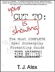 Your CUT TO: Is Showing!