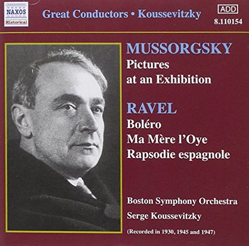 Mussorgsky-Ravel: Pictures at an Exhibition / Ravel: Boléro / Ma Mère l'Oye / Rapsodie espagnole (Boston Ma Pictures compare prices)