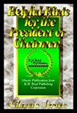 img - for Helpful Hints for the President or Chairman book / textbook / text book
