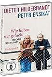 Dieter Hildebrandt & Peter Ensikat - Wie haben wir gelacht