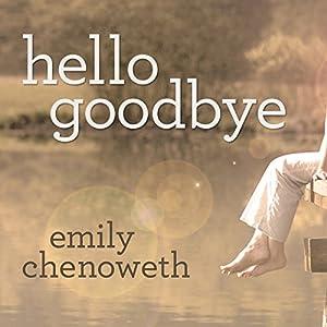 Hello Goodbye Audiobook