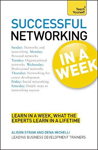 successful-networking-in-a-week-a-teach-yourself-guide-teach-yourself-business