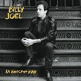 Innocent Man ~ Billy Joel