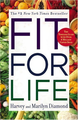 Fit for Life: Harvey Diamond, Marilyn Diamond: 9780446553643: Amazon.com: Books