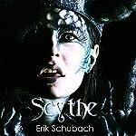Scythe | Erik Schubach