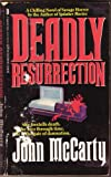 Deadly Resurrection (0312916744) by McCarty, John
